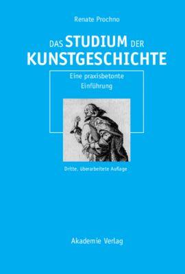 Das Studium der Kunstgeschichte, Renate Prochno