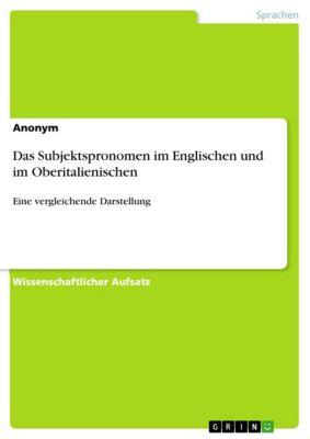 Das Subjektspronomen im Englischen und im Oberitalienischen