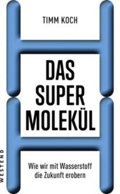 Das Supermolekül - Timm Koch |