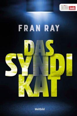 Das Syndikat, Fran Ray