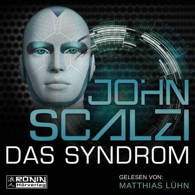 Das Syndrom (Ungekürzt), John Scalzi