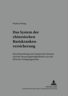 Das System der chinesischen Basiskrankenversicherung, Weihua Wang