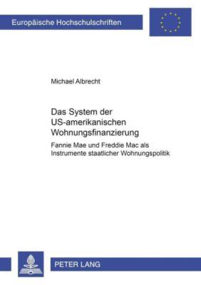Das System der US-amerikanischen Wohnungsfinanzierung, Michael Albrecht