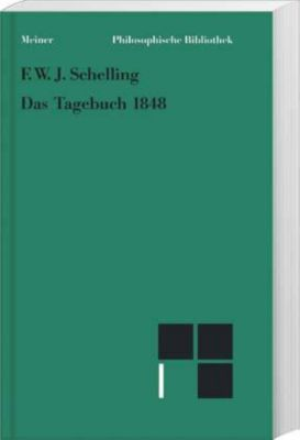 Das Tagebuch 1848, Friedrich Wilhelm Joseph Schelling
