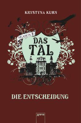 Das Tal Season 2 Band 4: Die Entscheidung, Krystyna Kuhn