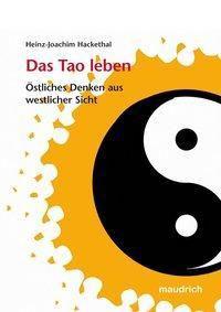 Das Tao leben, Heinz-Joachim Hackethal