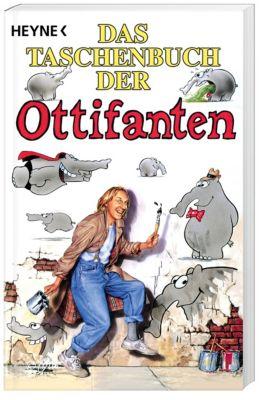 Das Taschenbuch der Ottifanten - Otto Waalkes |