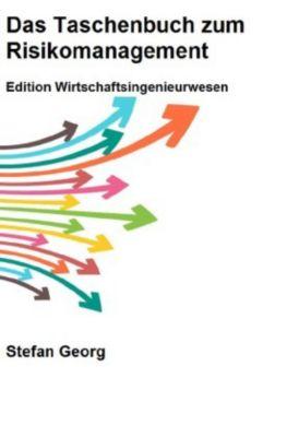 Das Taschenbuch zum Risikomanagement - Stefan Georg  