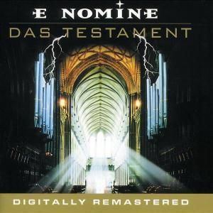 Das Testament-Dig.Remastered, E Nomine