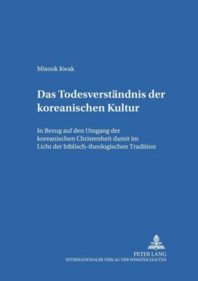 Das Todesverständnis der koreanischen Kultur, Misook Kwak