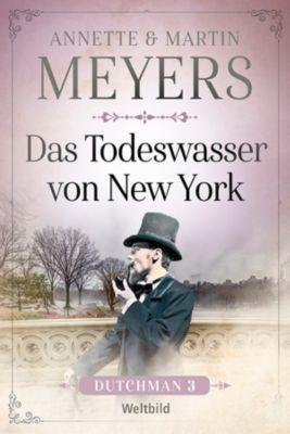 Das Todeswasser von New York, Annette und Martin Meyers