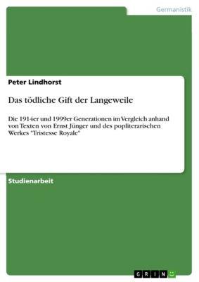 Das tödliche Gift der Langeweile, Peter Lindhorst