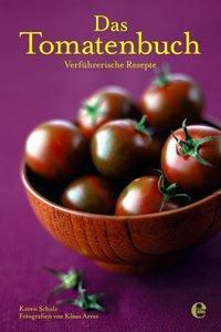 Das Tomatenbuch, Karen Schulz