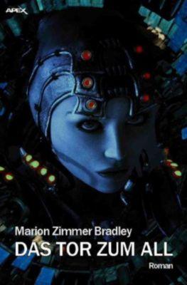 DAS TOR ZUM ALL - Marion Zimmer Bradley  
