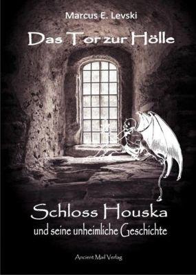 Das Tor zur Hölle - Marcus E. Levski pdf epub