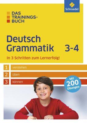 Das Trainingsbuch Deutsch Grammatik 3-4 - Sabine Spengler |
