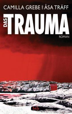 Das Trauma, Camilla Grebe, Åsa Träff