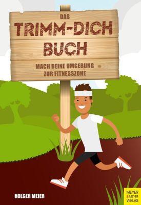 Das Trimm-dich-Buch, Holger Meier