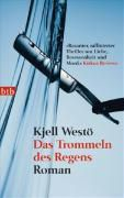 Das Trommeln des Regens, Kjell Westö