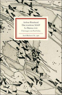 Das trunkene Schiff, Arthur Rimbaud