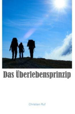 Das Überlebensprinzip, Christian Ruf