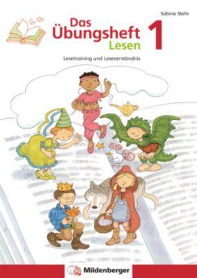 Das Übungsheft Lesen: H.1 Klasse 1, Sabine Stehr