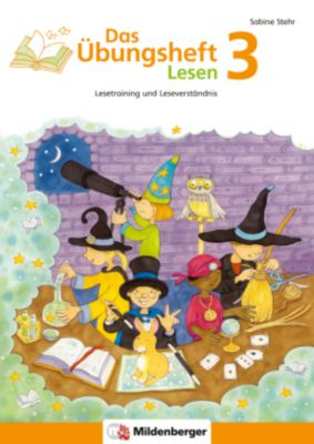 Das Übungsheft Lesen: H.3 Klasse 3, Sabine Stehr