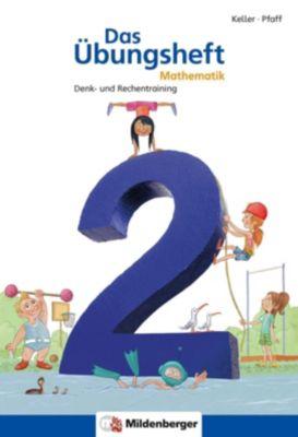 Das Übungsheft, Neubearbeitung: Denk- und Rechentraining Klasse 2, mit Jubiläums-Audio-CD 'Jicki 1x1-Dusche'
