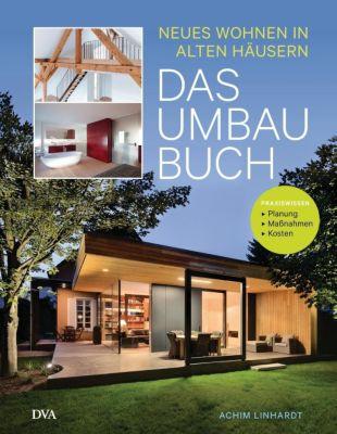 Das Umbau-Buch - Achim Linhardt |