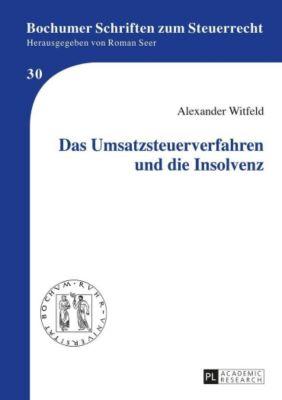 Das Umsatzsteuerverfahren und die Insolvenz, Alexander Witfeld