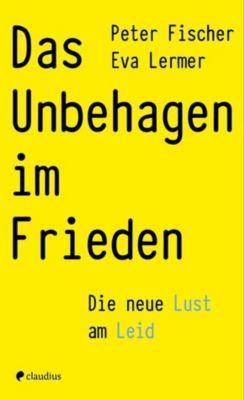 Das Unbehagen im Frieden, Peter Fischer