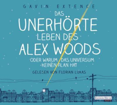 Das unerhörte Leben des Alex Woods oder warum das Universum keinen Plan hat, 6 Audio-CDs, Gavin Extence