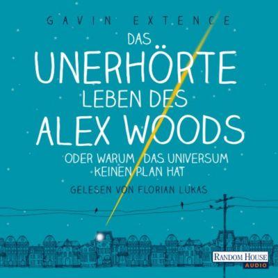 Das unerhörte Leben des Alex Woods oder warum das Universum keinen Plan hat, Gavin Extence