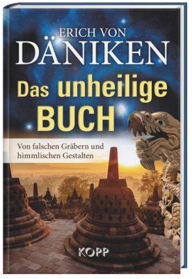 Das unheilige Buch - Erich von Däniken |