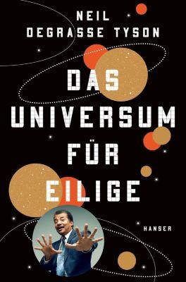 Das Universum für Eilige, Neil deGrasse Tyson