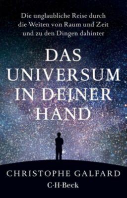 Das Universum in deiner Hand - Christophe Galfard  