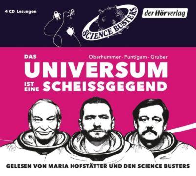 Das Universum ist eine Scheißgegend, 4 Audio-CDs, Martin Puntigam, Werner Gruber, Heinz Oberhummer