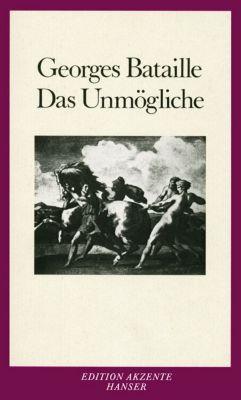 Das Unmögliche, Georges Bataille