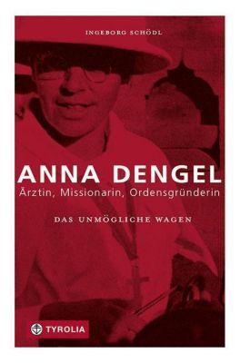 Das Unmögliche wagen - Ingeborg Schödl |