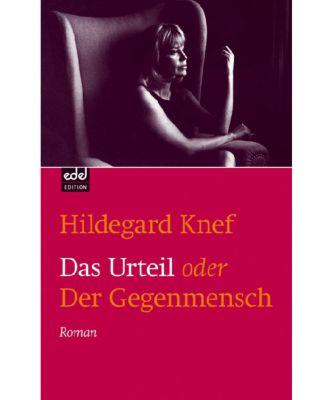 Das Urteil oder Der Gegenmensch - Hildegard Knef pdf epub