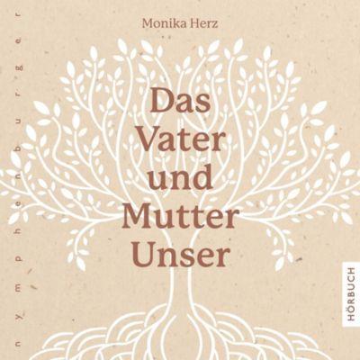 Das Vater und Mutter Unser, 1 Audio-CD - Monika Herz |
