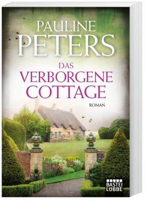 Das verborgene Cottage - Pauline Peters |