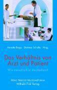 Das Verhältnis von Arzt und Patient