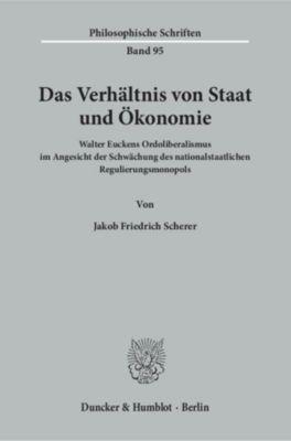 Das Verhältnis von Staat und Ökonomie., Jakob Friedrich Scherer