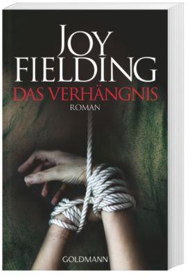 Das Verhängnis, Joy Fielding
