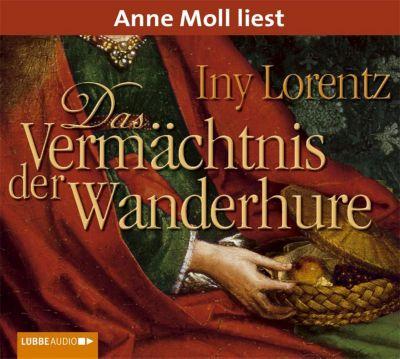 Das Vermächtnis der Wanderhure, 6 Audio-CDs - Iny Lorentz |