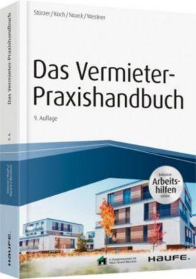 Das Vermieter-Praxishandbuch, Rudolf Stürzer, Michael Koch, Birgit Noack, Martina Westner