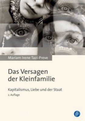 Das Versagen der Kleinfamilie, Mariam I. Tazi-Preve