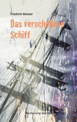Das verschollene Schiff, Friedrich Meister