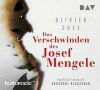 Das Verschwinden des Josef Mengele, 5 Audio-CDs, Olivier Guez